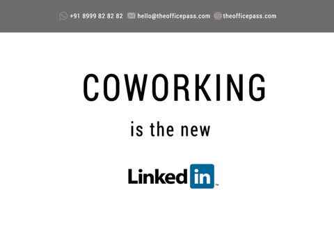 Coworking is the new linkedin